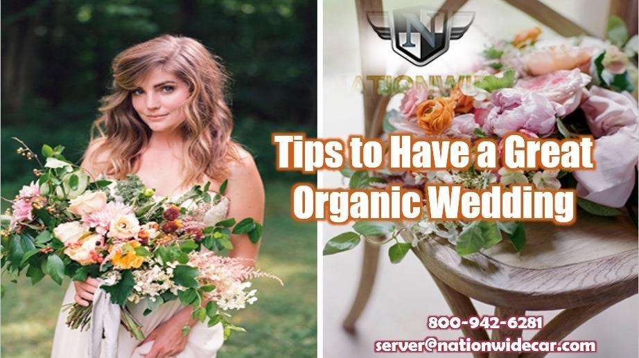 4 Lovely Organic Wedding Ideas