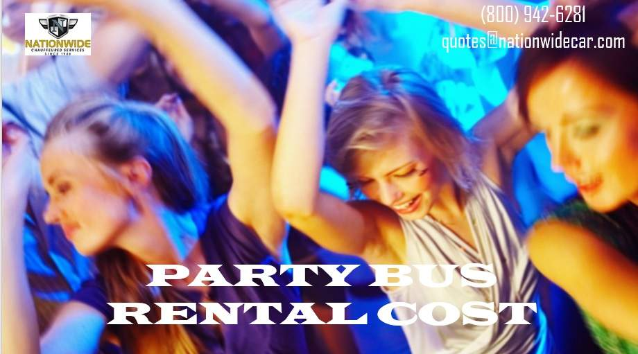 PARTY BUS RENTALs COST