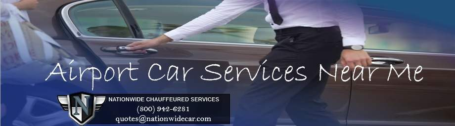 Airport Car Service Near Me Now