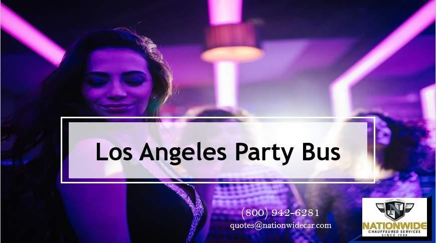 Los Angeles Party Bus Rentals